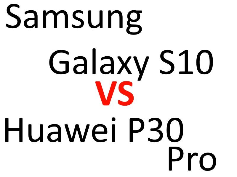 Galaxy s10 vs p30 pro